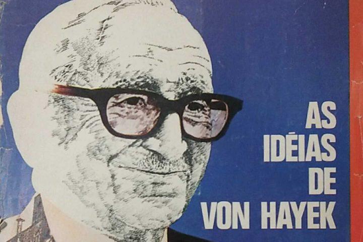 [Conteúdo] As visitas de Hayek ao Brasil